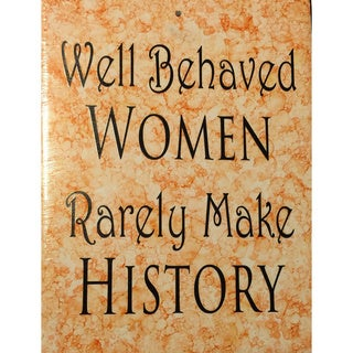 Well Behaved Women Ceramic Tile with Vinyl Sign
