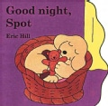Good Night, Spot (Board book)