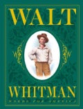 Walt Whitman: Words for America (Hardcover)