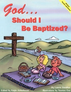 God..Should I Be Baptized? (Paperback)