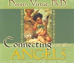 Connecting With Your Angels: See, Talk, and Work with the Angelic Realm (CD-Audio)