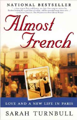 Almost French: Love and a New Life in Paris (Paperback)