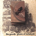Gourds - Ghosts of Hallelujah