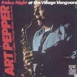 Art Pepper - Friday Night at Village Vanguard