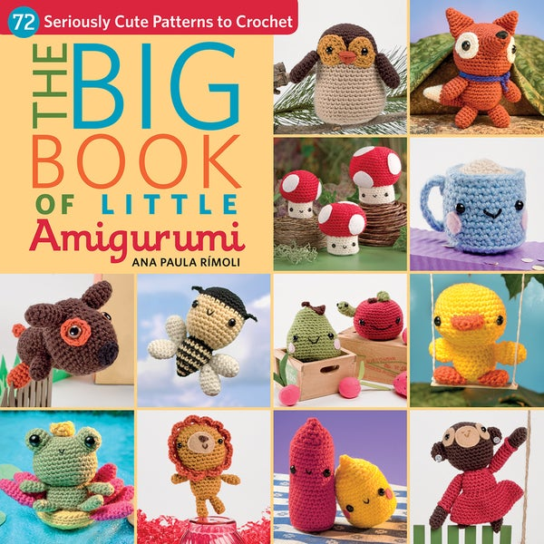 Martingale & Company-The Big Book Of Little Amigurumi