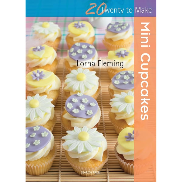 Search Press Books-Twenty To Make Mini Cupcakes