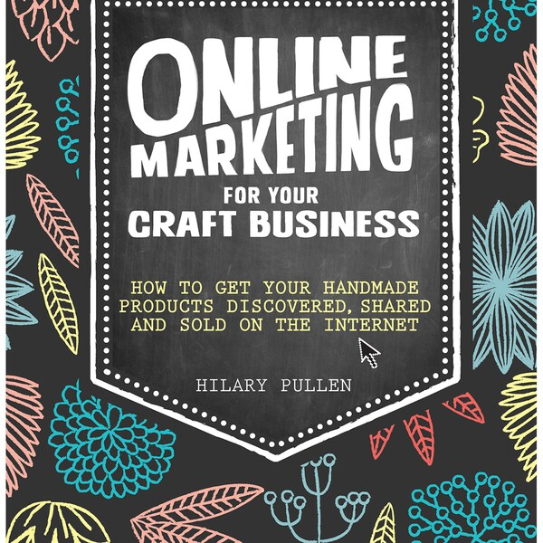 David & Charles Books-Online Marketing For Your Craft Business