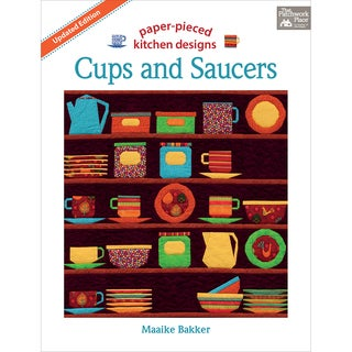 That Patchwork Place-Cups & Saucers Updated Edition