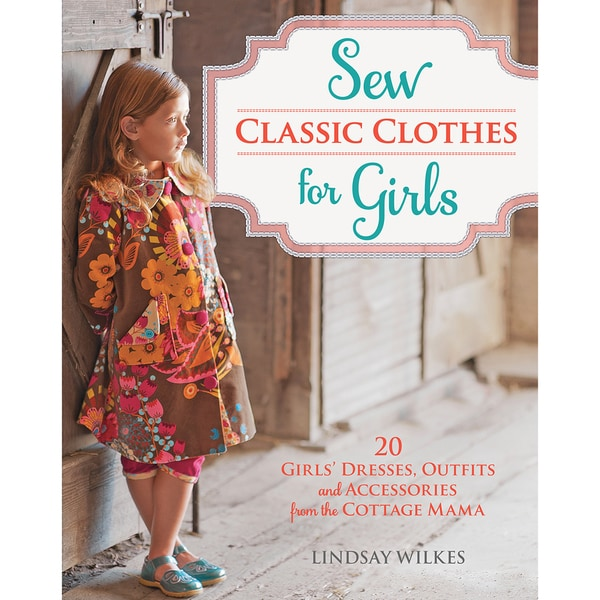 Krause -Sew Classic Clothes For Girls