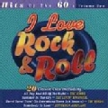 Various - I Love Rock & Roll:Hits of the 60's