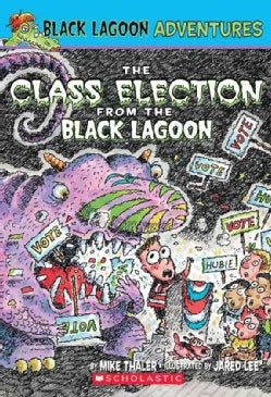 Class Election from the Black Lagoon (Paperback)