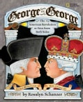 George Vs. George: The Revolutionary War As Seen by Both Sides (Hardcover)