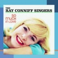 Ray Singers Conniff - So Much in Love!