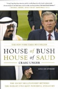 House of Bush, House of Saud: Secret Relationship Between the World's Two Most Powerful Dynasties (Paperback)