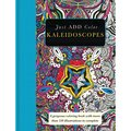 Kaleidoscopes: A Gorgeous Coloring Book With More Than 120 Illustrations to Complete (Paperback)