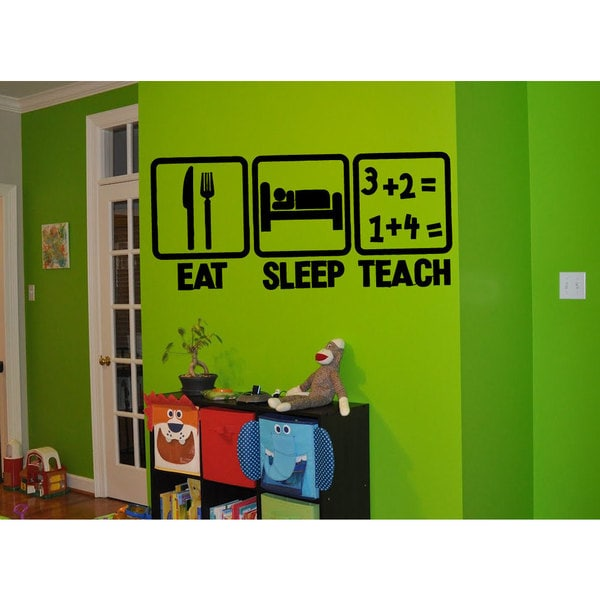 Eat Sleep Teach Sticker Vinyl Wall Art
