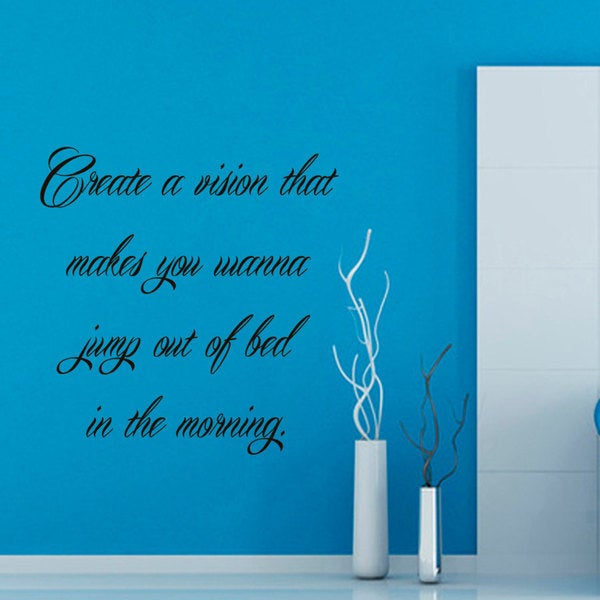 A Vision Jump Out Of Bed In The Morning Quote Sticker Vinyl Wall Art