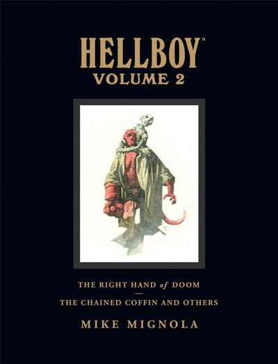 Hellboy Library Edition Vol. 2: The Right Hand of Doom and The Chained Coffin and Others (Hardcover)