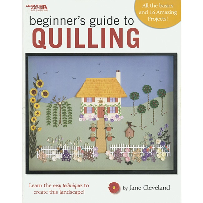 Leisure Arts 'Beginner's Guide to Quilling' Craft Book