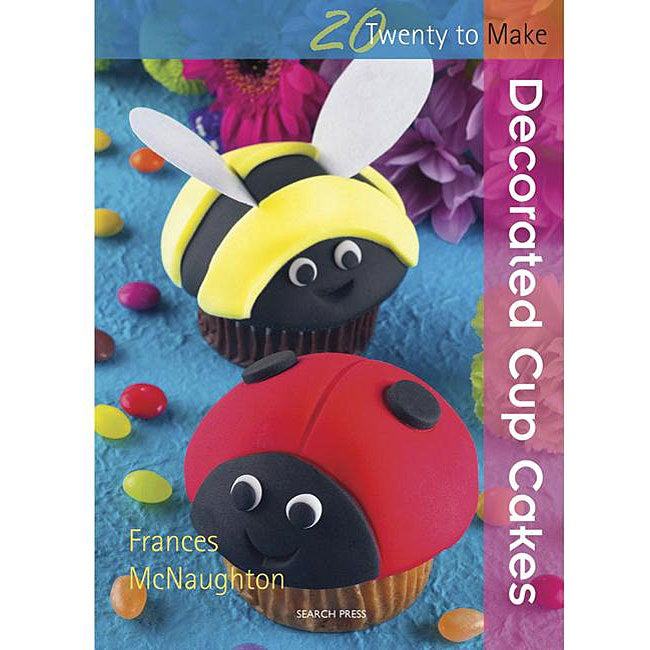 Search Press Books '20 To Make Decorated Cupcakes' Book