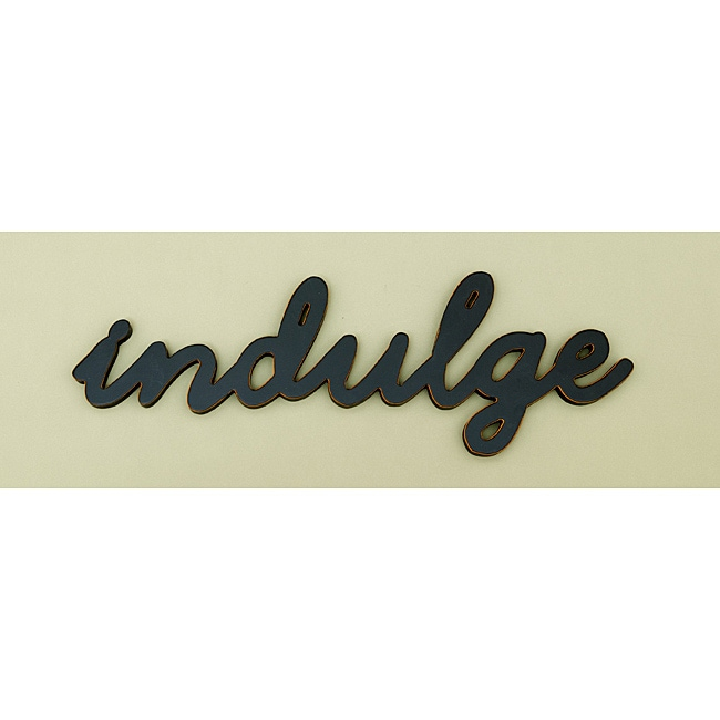 Indulge Wood Word Wall Art 14035429 Overstock Com
