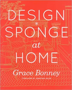The Design*sponge Big Book of Ideas for the Home (Hardcover)