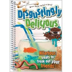 'Disgustingly Delicious' Cook Book
