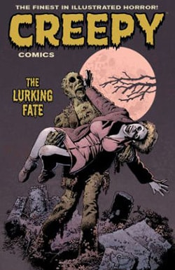 Creepy Comics 2012-2013 3: The Lurking Fate (Paperback)