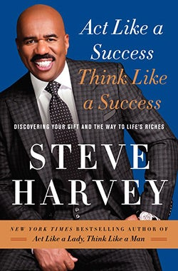Act Like a Success, Think Like a Success: Discovering Your Gift and the Way to Life's Riches (Hardcover)