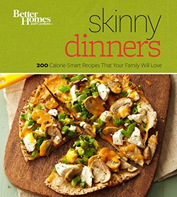 Better Homes and Gardens Skinny Dinners: 200 Calorie-smart Recipes That Your Family Will Love (Paperback)