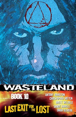 Wasteland 10: Last Exit for the Lost (Paperback)