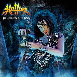 Hellion - To Hellion & Back: 2 CD Anthology 1983-14 [Import]