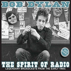 Bob Dylan - Spirit of Radio [Import]