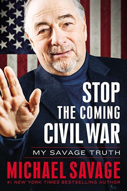 Stop the Coming Civil War: My Savage Truth (Hardcover)