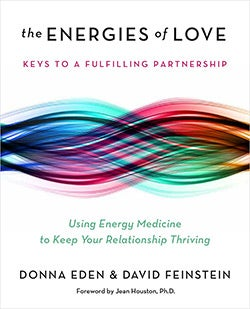 The Energies of Love: Using Energy Medicine to Keep Your Relationship Thriving (Hardcover)