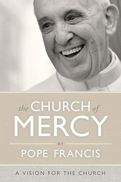 The Church of Mercy (Paperback)