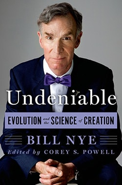 Undeniable: Evolution and the Science of Creation (Hardcover)