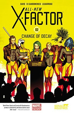 All-New X-Factor 2: Change of Decay (Paperback)