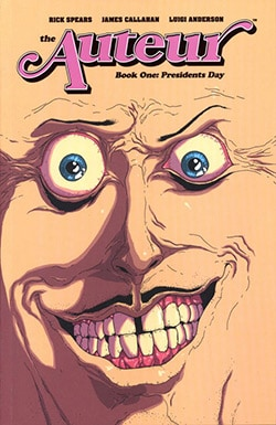 The Auteur 1: President's Day (Paperback)