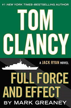 Tom Clancy Full Force and Effect (Hardcover)