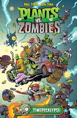 Plants vs. Zombies: Timepocalypse (Hardcover)