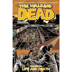 The Walking Dead 24: Life and Death (Paperback)