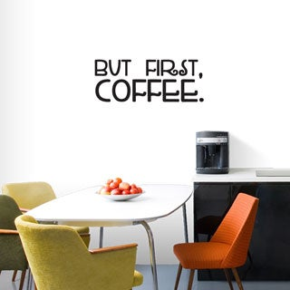 But First Coffee' 36 x 14-inch Wall Decal