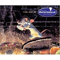 The Art of Ratatouille (Hardcover)