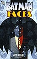 Batman: Faces (Paperback)