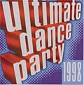 Various - Ultimate Dance Party 1998