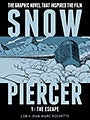 Snowpiercer 1: The Escape (Hardcover)