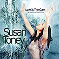Susan Toney - Love Is The Cure: The Essential Collection