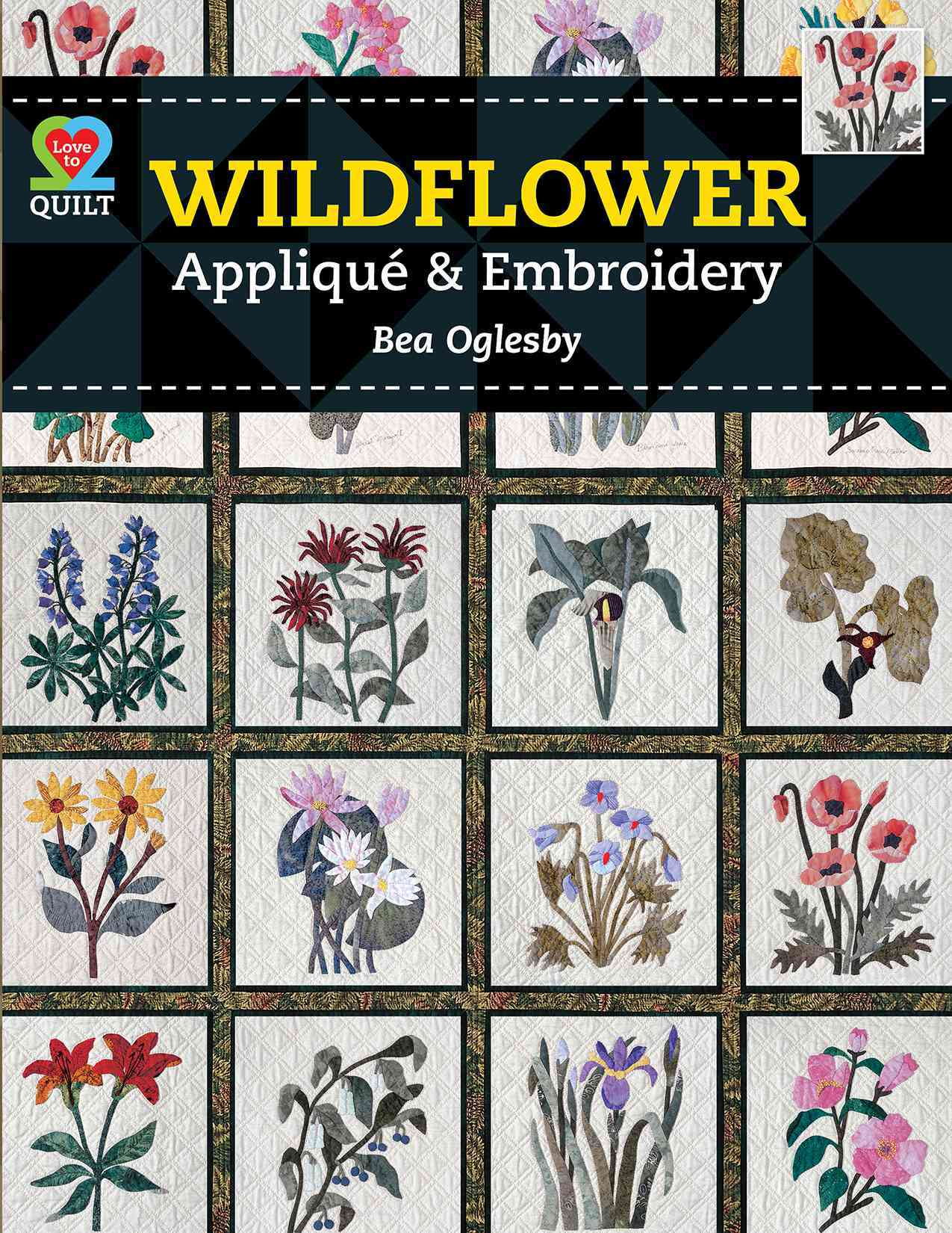 Wildflower Applique Amp Embroidery Paperback Overstock
