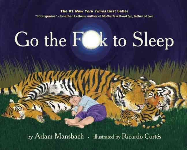 Go the F**k to Sleep (Hardcover)